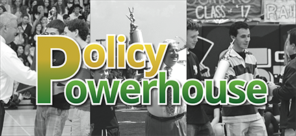 Policy powerhouse